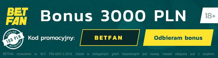 polski bukmacher betfan kod promocyjny